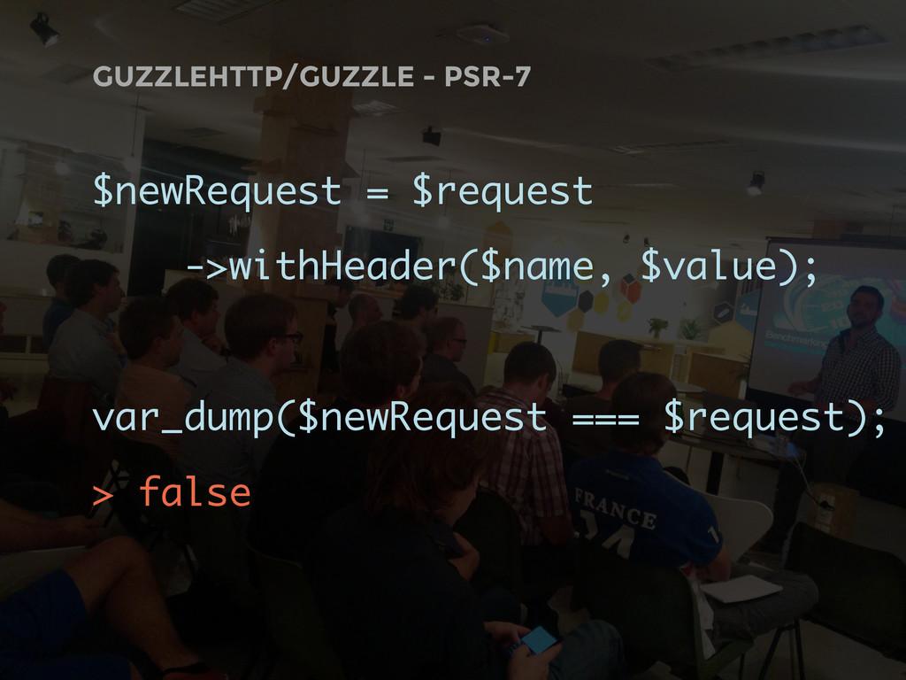 GUZZLEHTTP/GUZZLE - PSR-7 $newRequest = $reques...