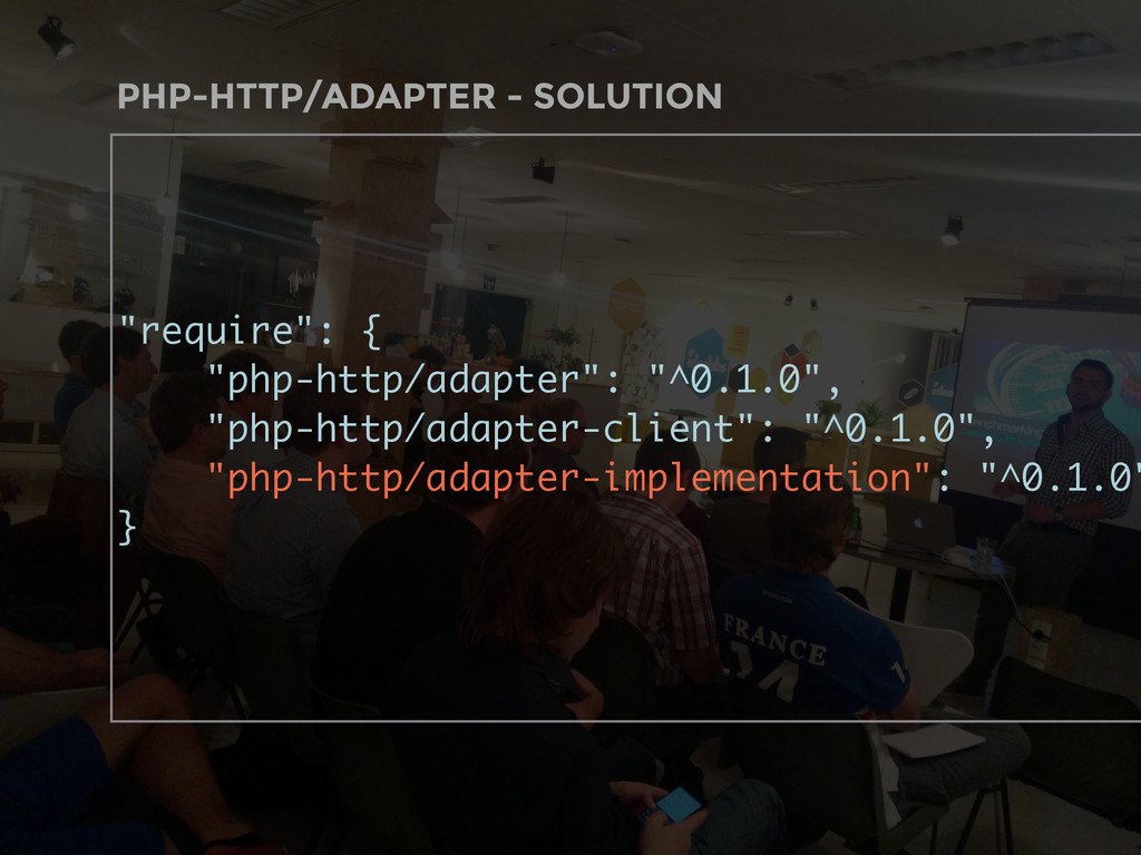 "PHP-HTTP/ADAPTER - SOLUTION ""require"": { ""php-h..."