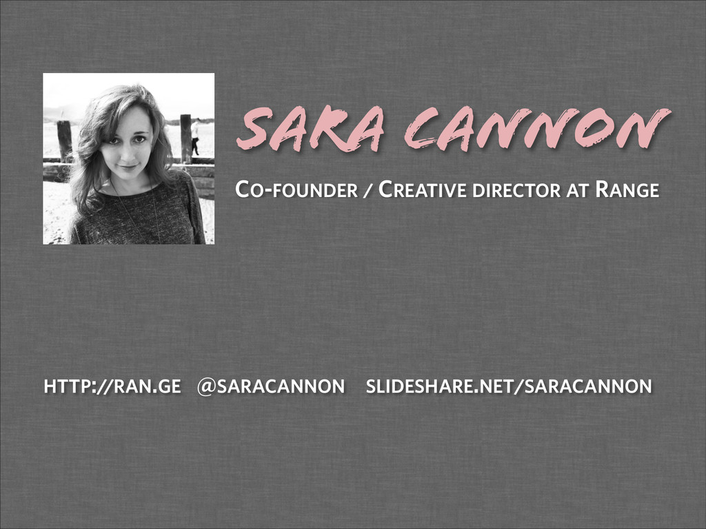 Sara Cannon ! CO-FOUNDER / CREATIVE DIRECTOR AT...