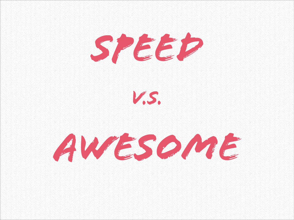 SPEED ! AWESOME V.S.