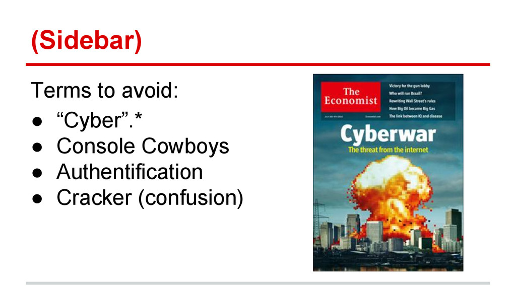 "(Sidebar) Terms to avoid: ● ""Cyber"".* ● Console..."