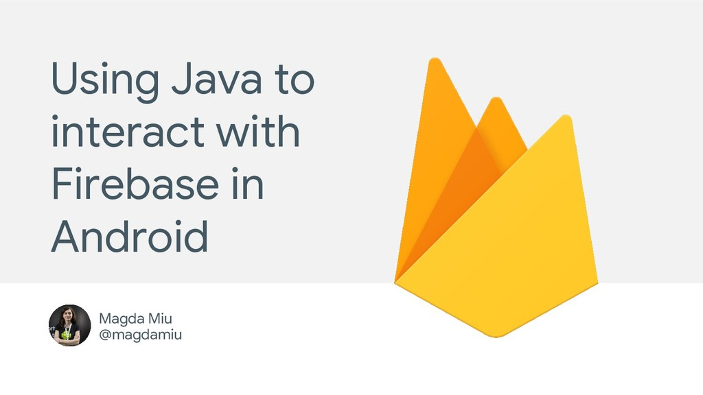 Using Java to interact with Firebase in Android...