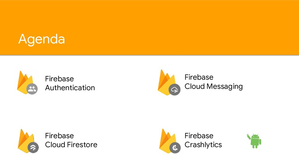 Agenda Firebase Authentication Firebase Cloud F...