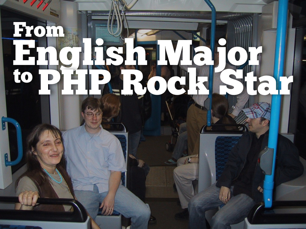 English Major From to PHP Rock Star