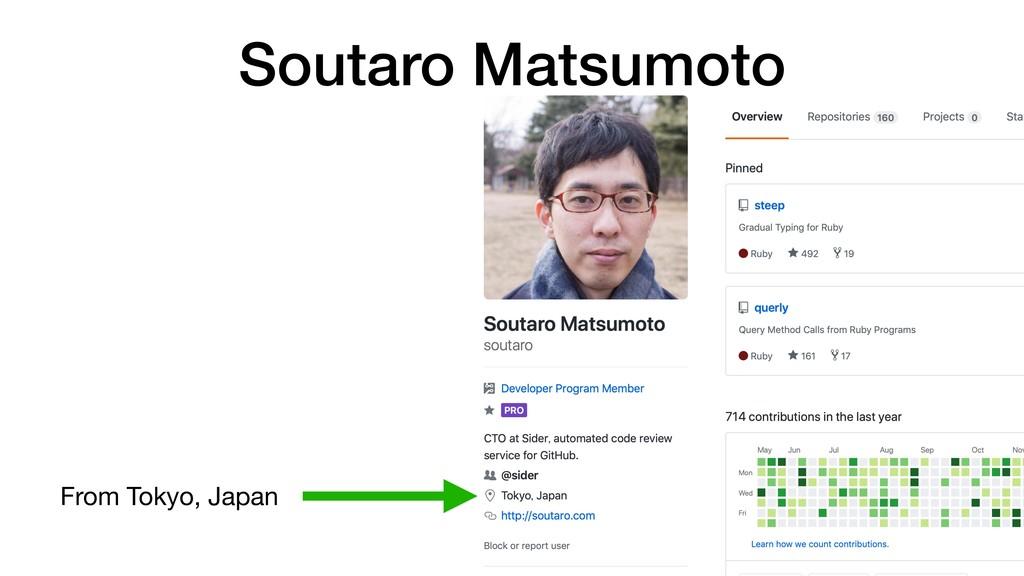 Soutaro Matsumoto From Tokyo, Japan