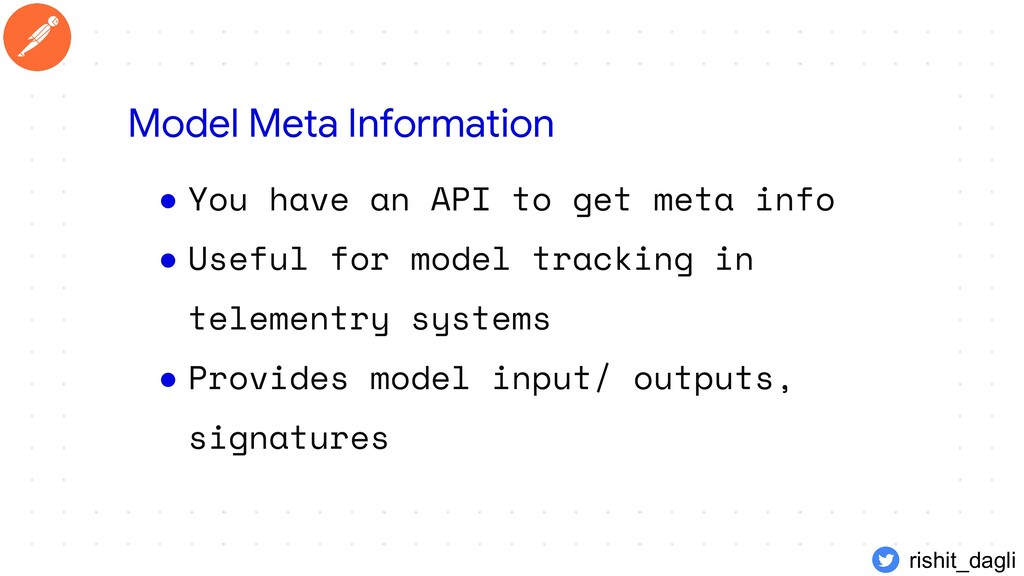 ● You have an API to get meta info ● Useful for...