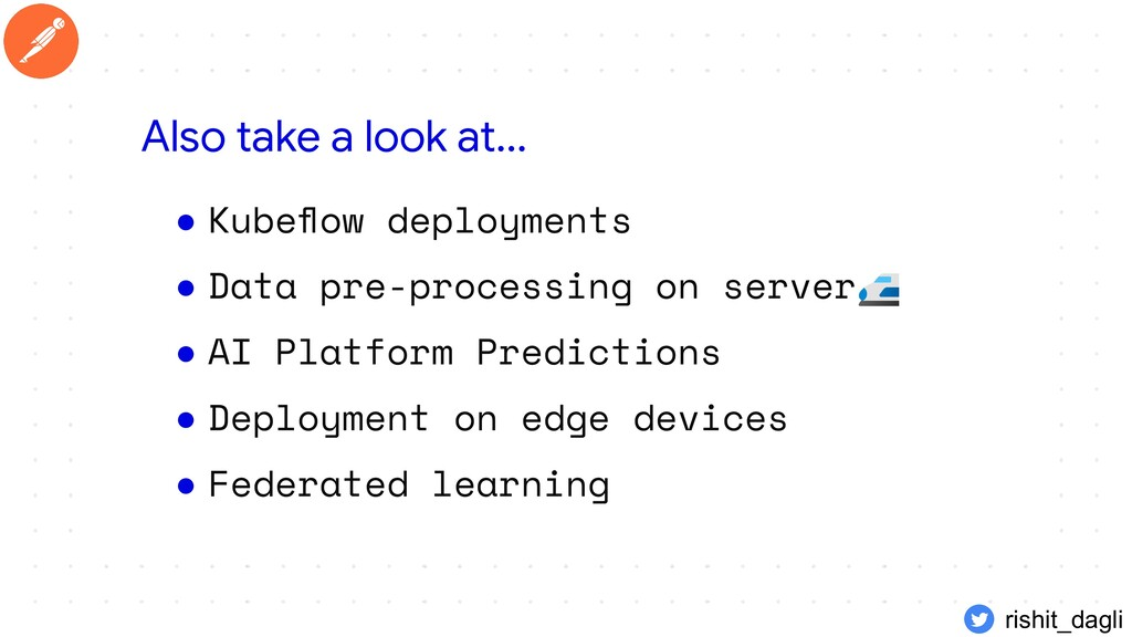 ● Kubeflow deployments ● Data pre-processing on ...