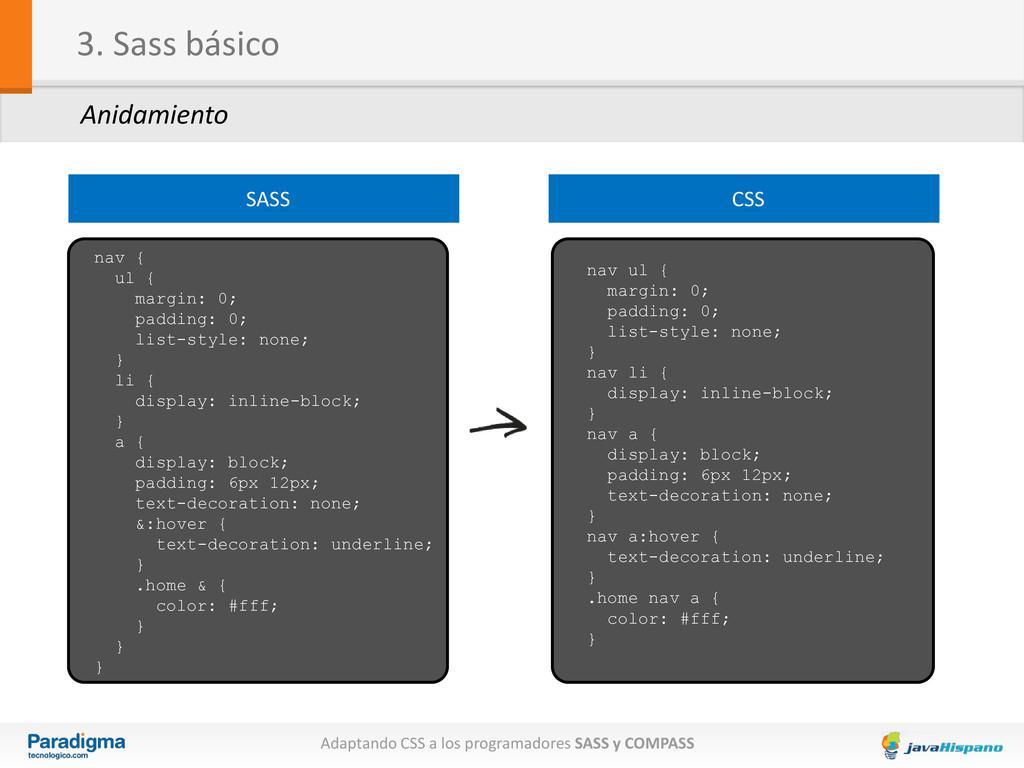 Adaptando CSS a los programadores SASS y COMPAS...