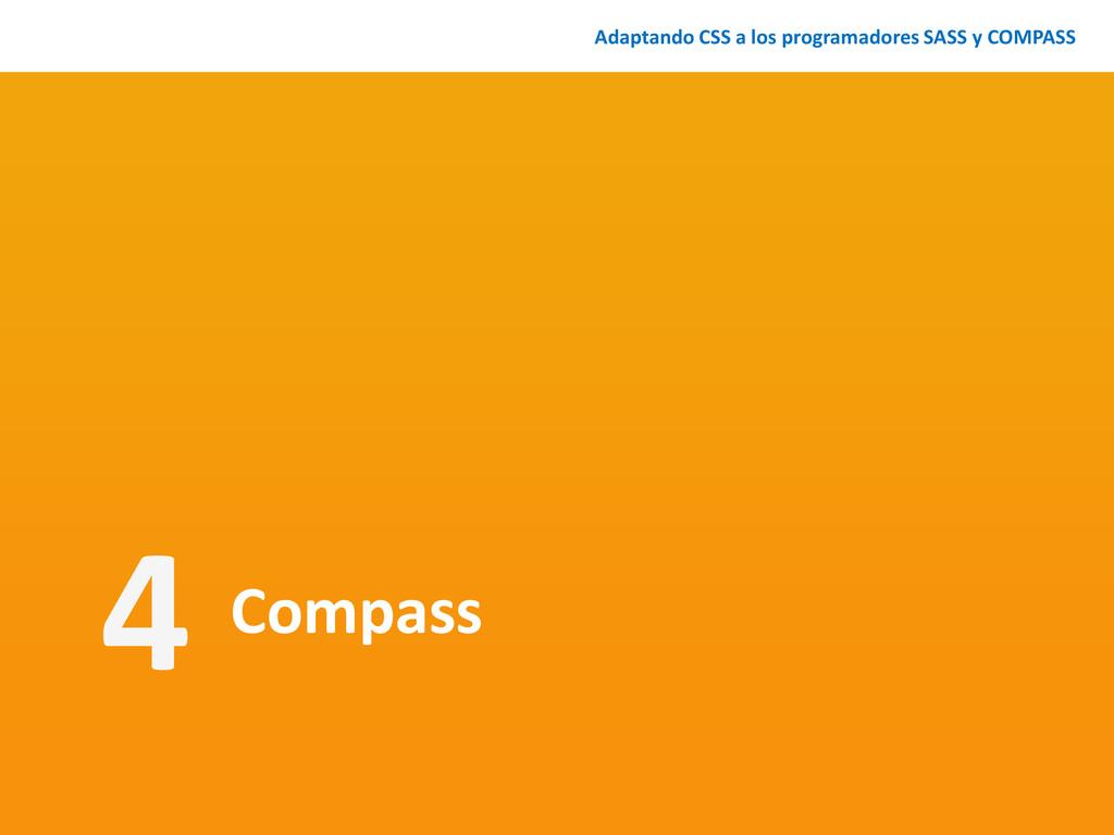 Compass Adaptando CSS a los programadores SASS ...