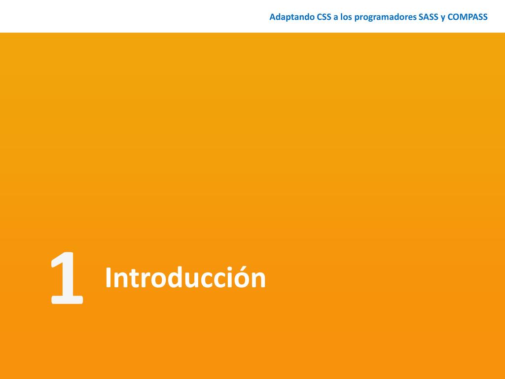 Introducción Adaptando CSS a los programadores ...