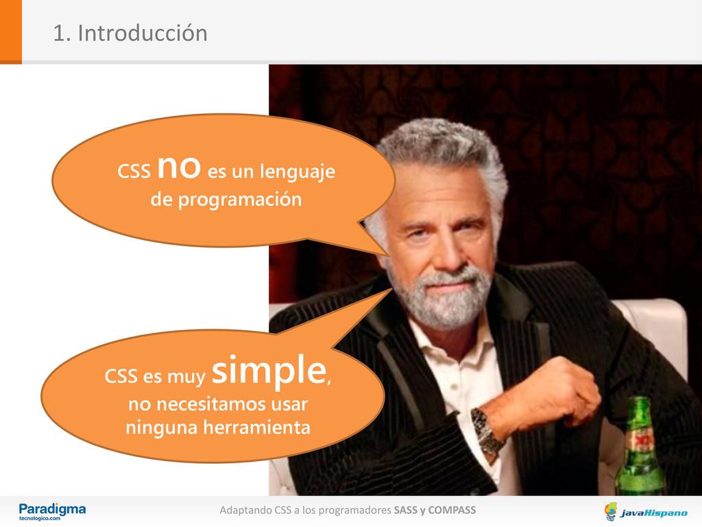 1. Introducción Adaptando CSS a los programador...