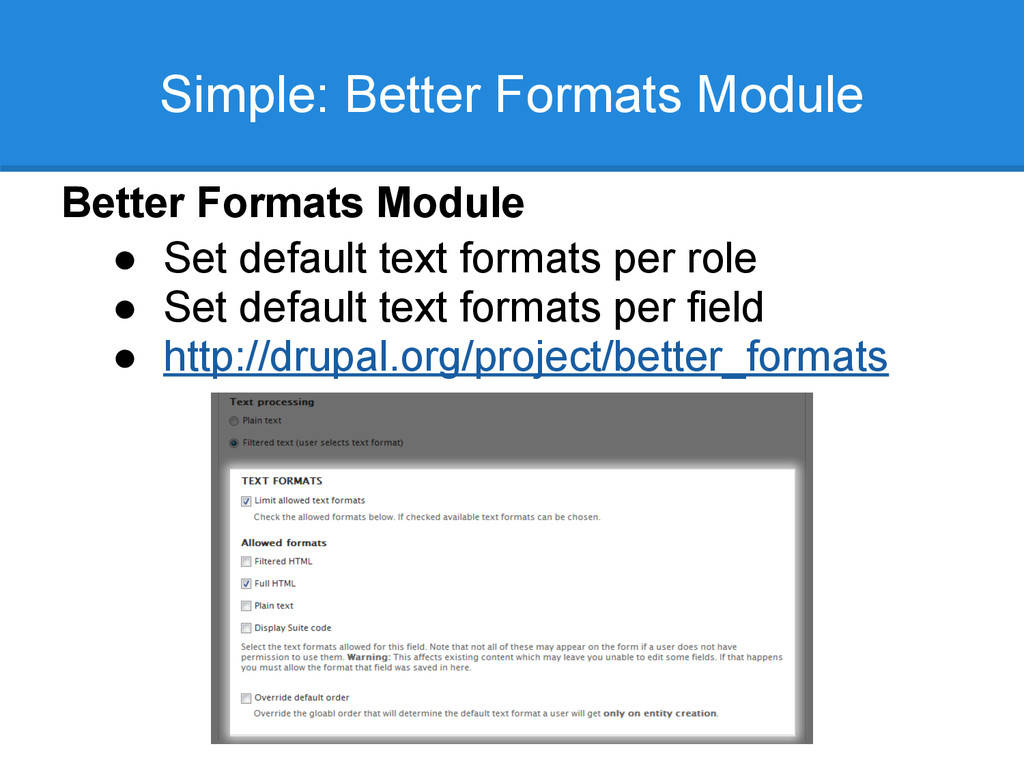 Simple: Better Formats Module Better Formats Mo...