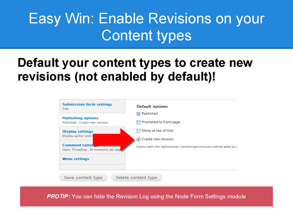 Easy Win: Enable Revisions on your Content type...