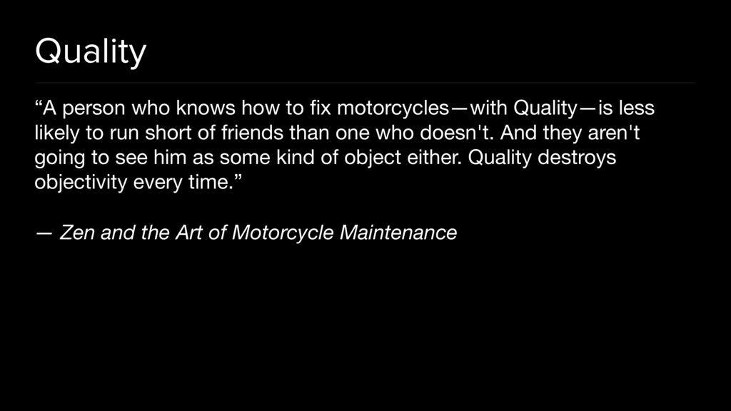 "Quality ""A person who knows how to fix motorcycl..."