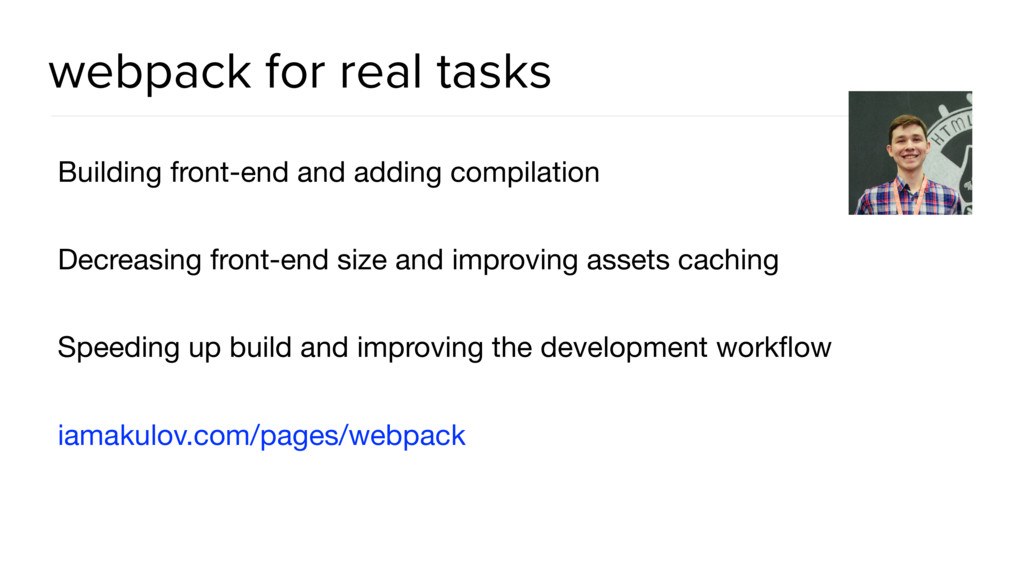 webpack for real tasks Building front-end and a...