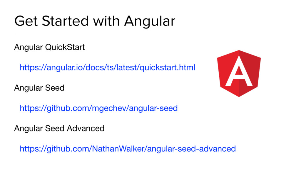Get Started with Angular Angular QuickStart  ht...