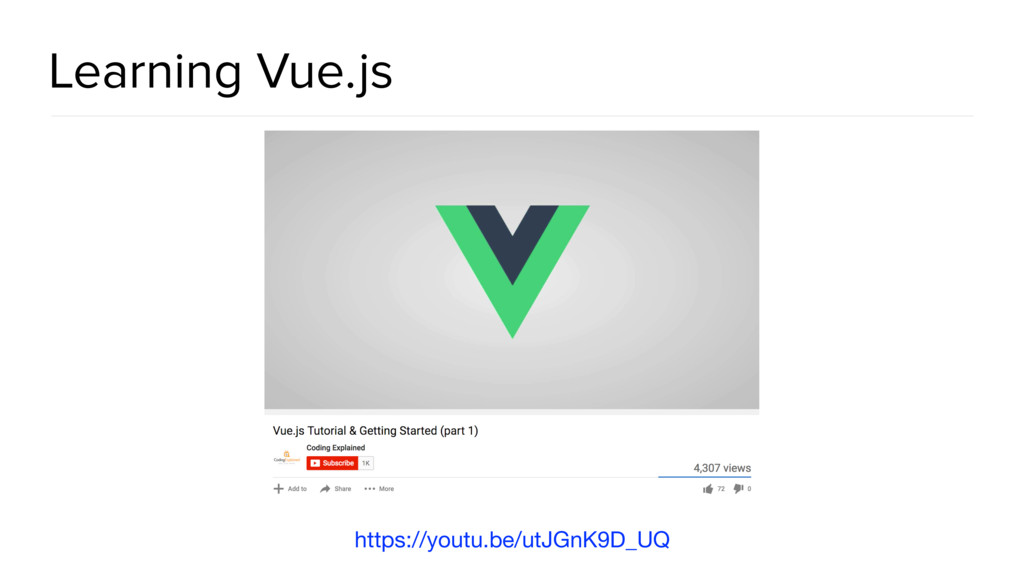 Learning Vue.js https://youtu.be/utJGnK9D_UQ