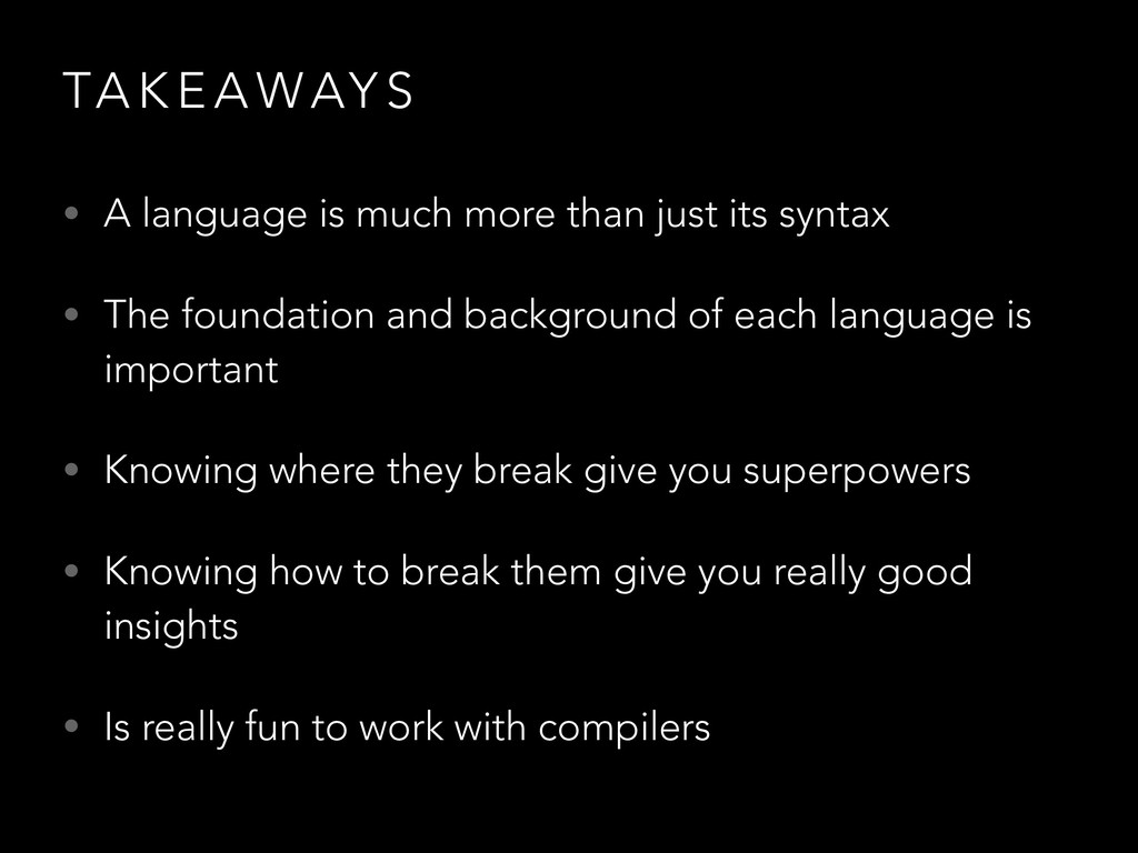 TA K E A WAY S • A language is much more than j...