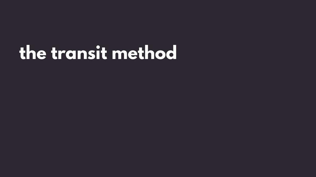 the transit method