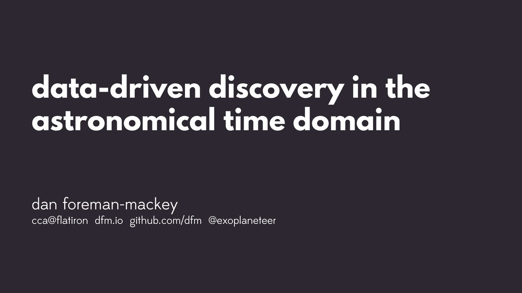 data-driven discovery in the astronomical time ...