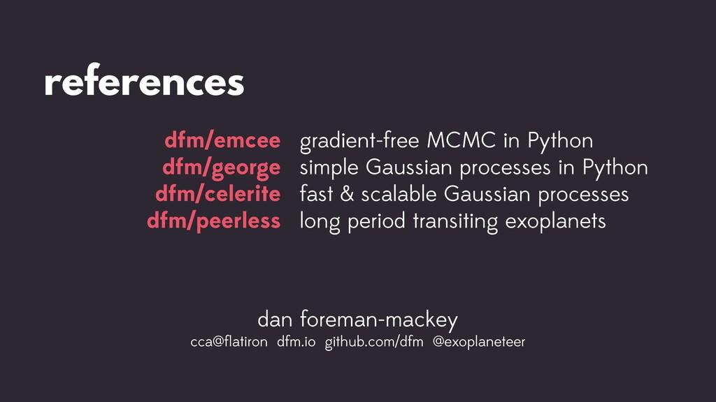 references dfm/emcee dfm/george dfm/celerite df...