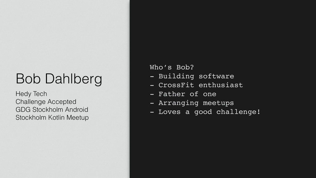 Bob Dahlberg Hedy Tech