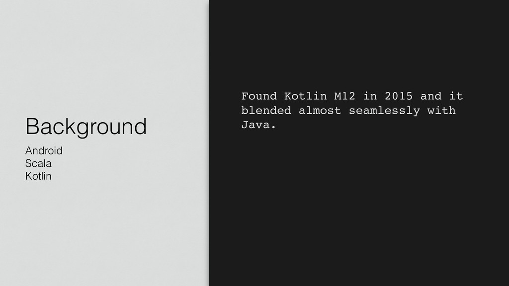 Background Android Scala Kotlin Found Kotlin M1...