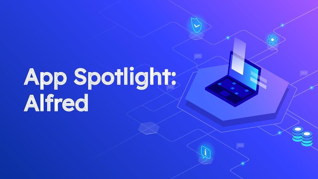 App Spotlight: Alfred