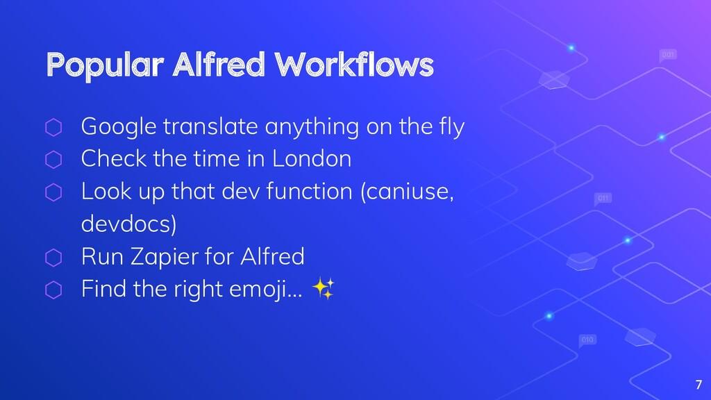 Popular Alfred Workflows ⬡ Google translate anyt...