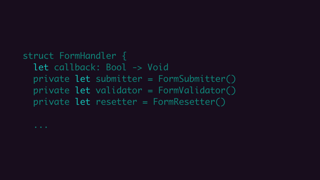 struct FormHandler { let callback: Bool -> Void...