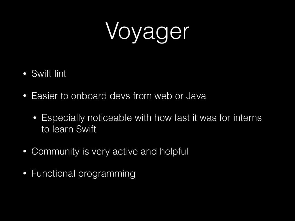 Voyager • Swift lint • Easier to onboard devs f...