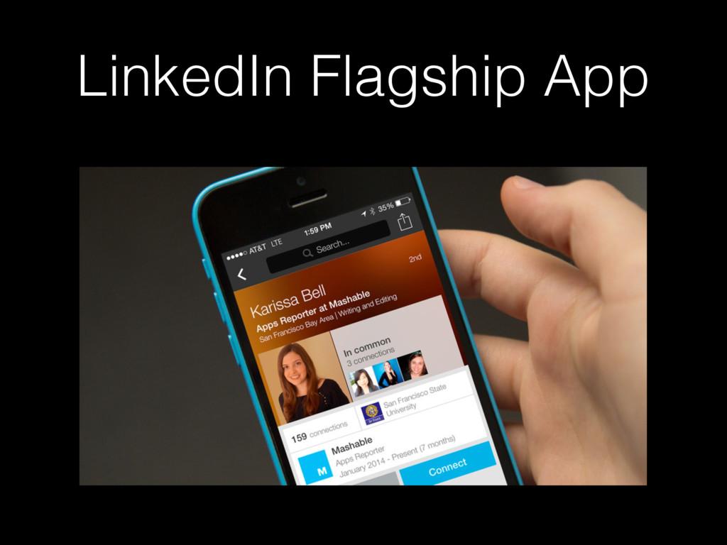 LinkedIn Flagship App