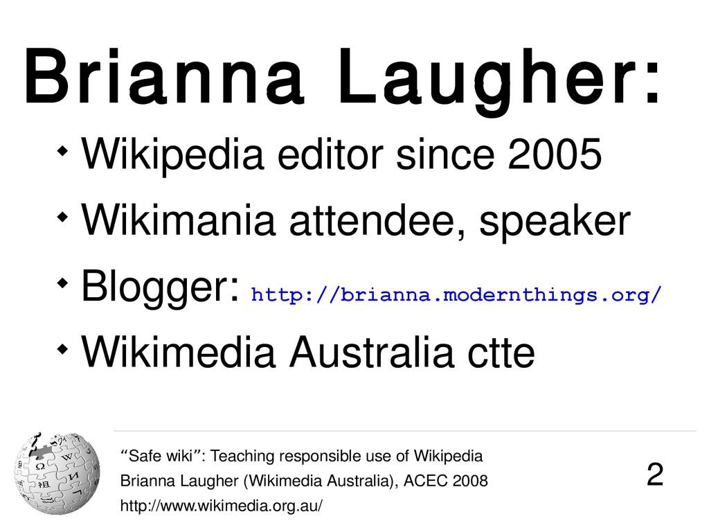 "Brianna Laugher: ""Safe wiki : Teaching responsi..."