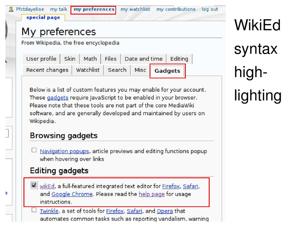 WikiEd syntax high- lighting