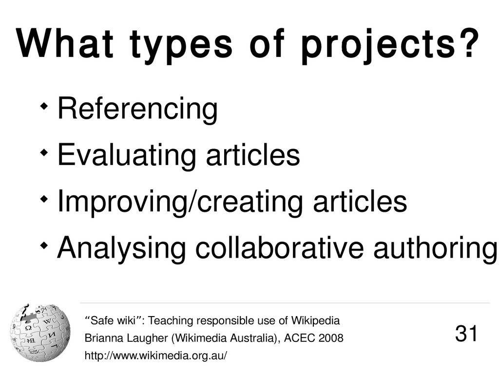 """What types of projects? """"Safe wiki : Teaching r..."""
