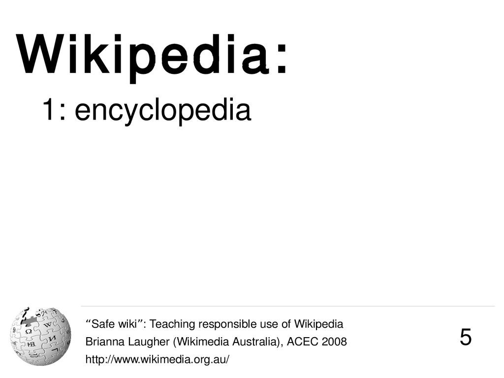 """Wikipedia: """"Safe wiki : Teaching responsible us..."""