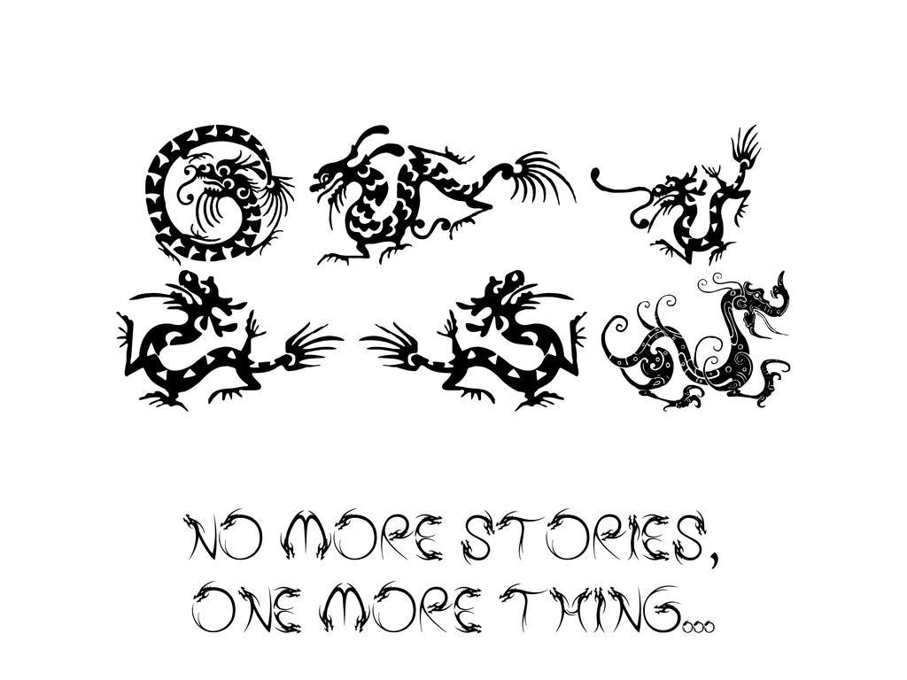 NO MORE STORIES, ONE MORE THING OOO fAC Ddb