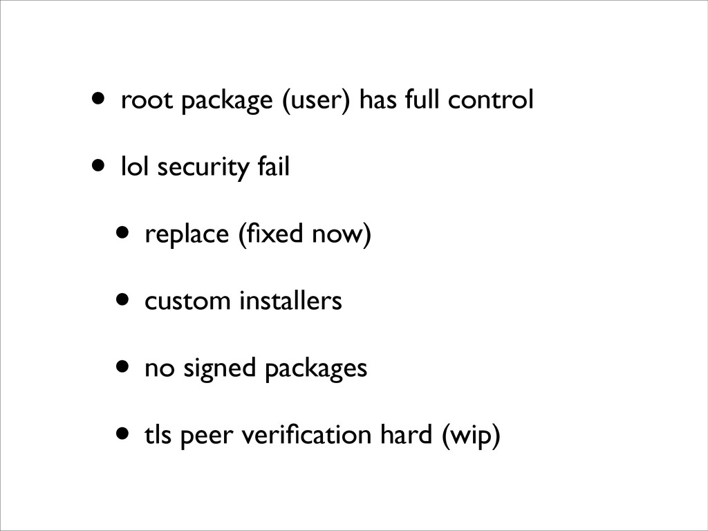 • root package (user) has full control	 