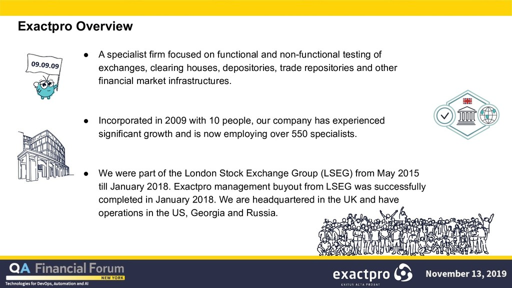 Exactpro Overview ● A specialist firm focused o...
