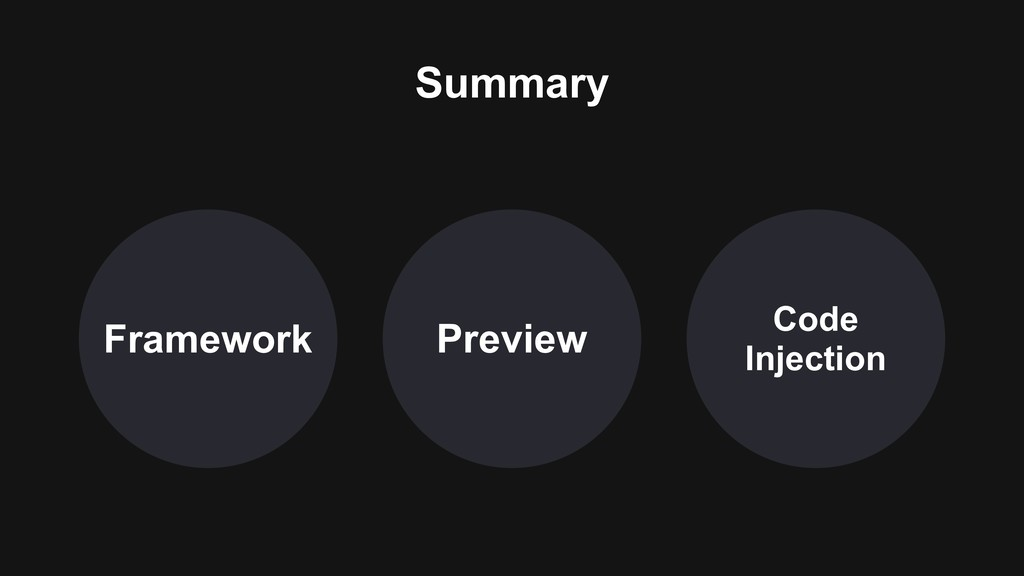 Framework Code Injection Preview Summary