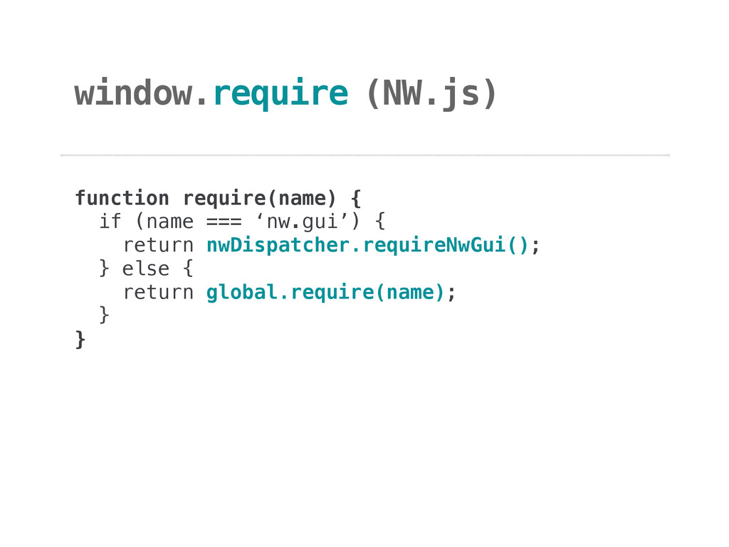 window.require function require(name) {