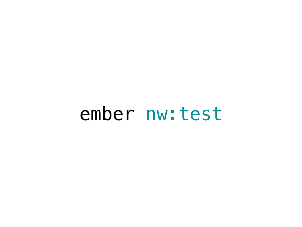 ember nw:test