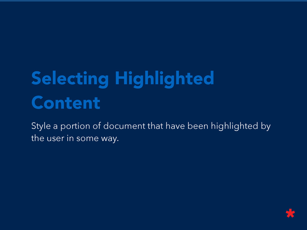 Selecting Highlighted Content Style a portion o...