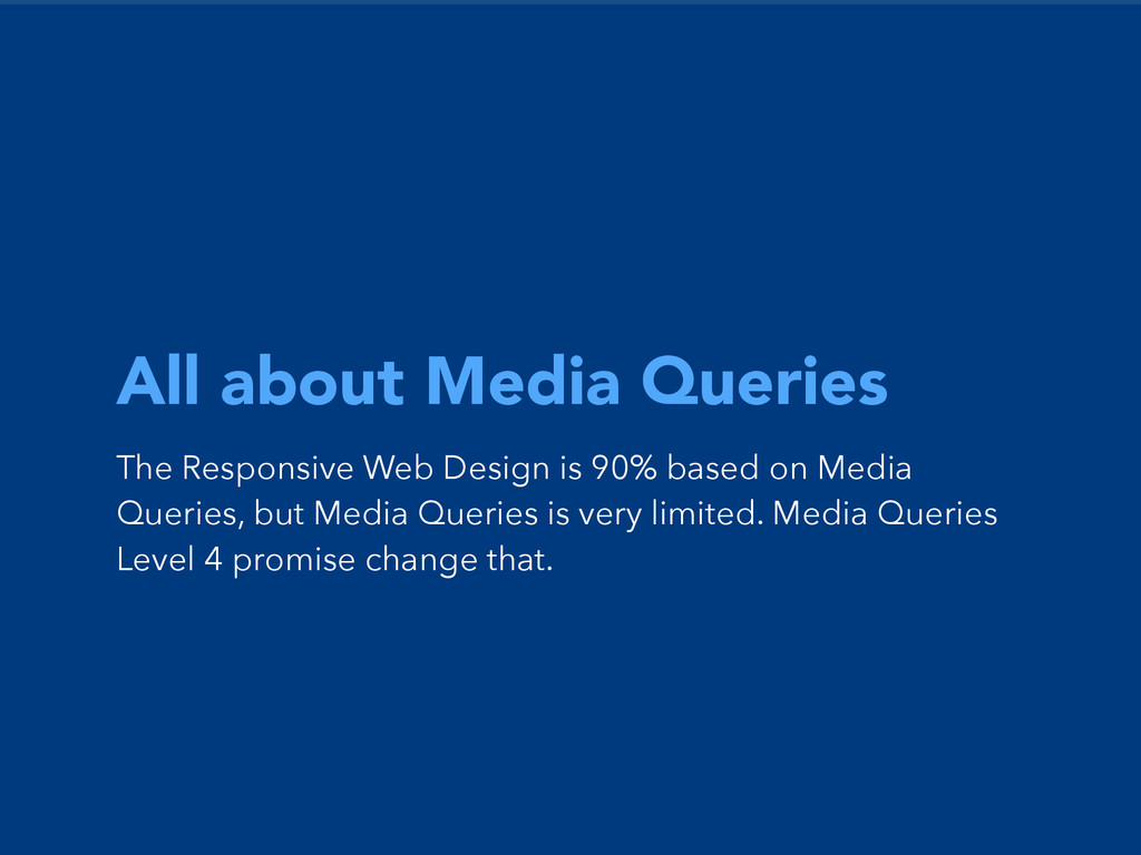 All about Media Queries The Responsive Web Desi...