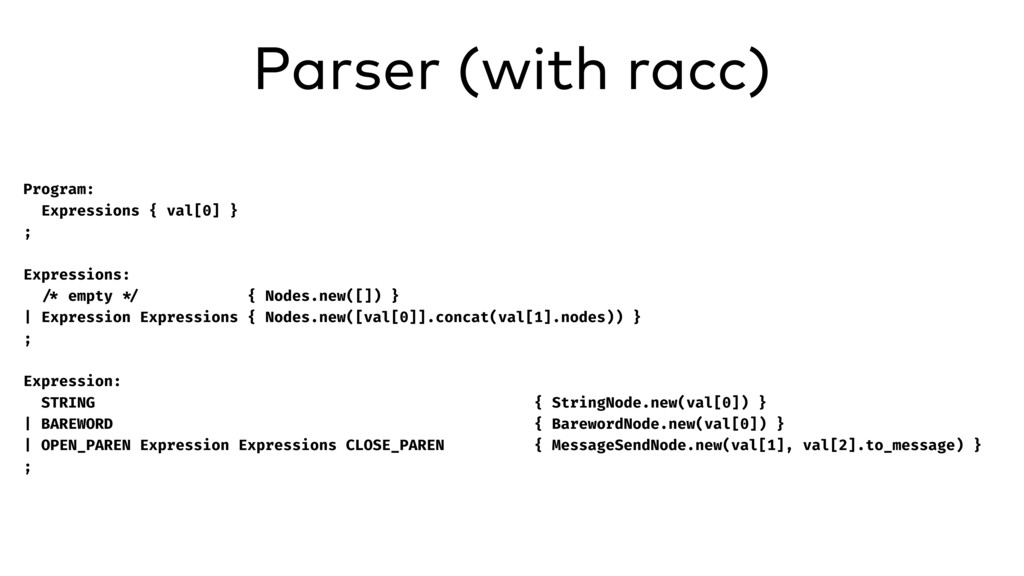Parser (with racc) Program: Expressions { val[0...