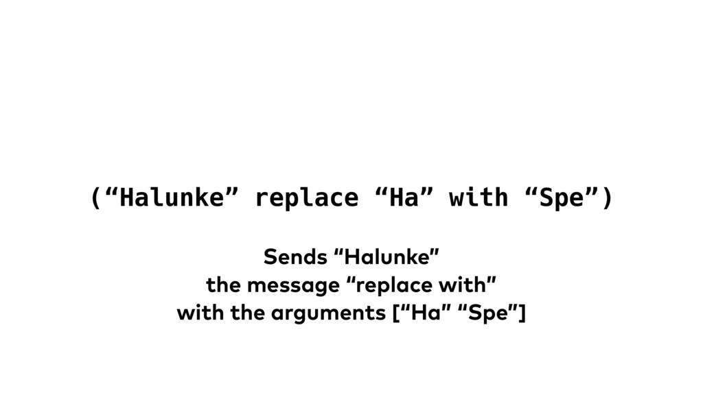 "(""Halunke"" replace ""Ha"" with ""Spe"") Sends ""Halu..."