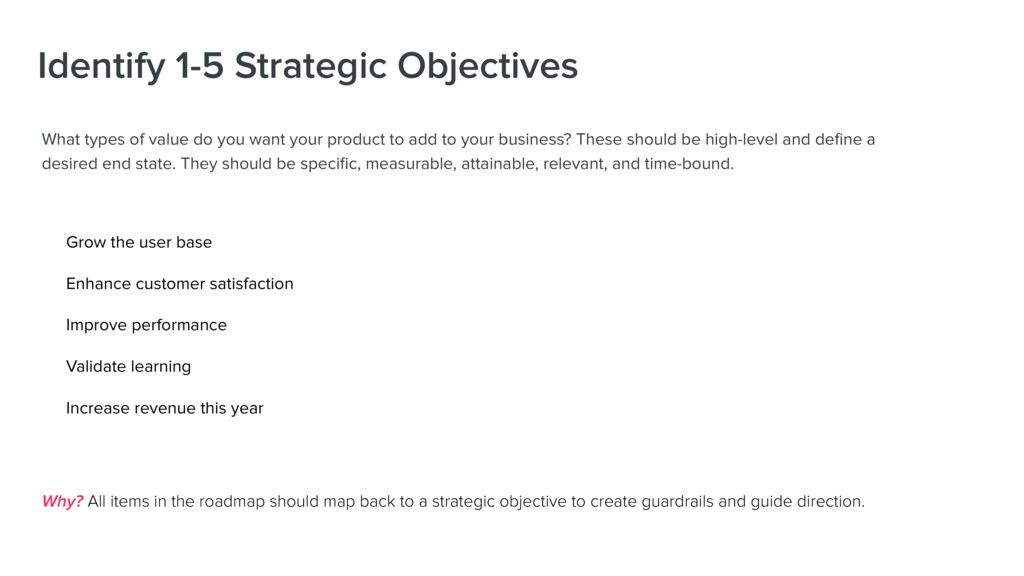 Identify 1-5 Strategic Objectives What types of...