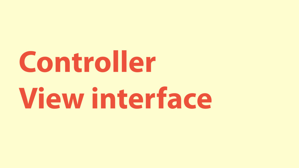 Controller View interface