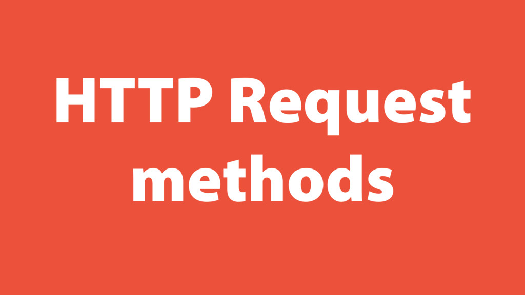 HTTP Request methods
