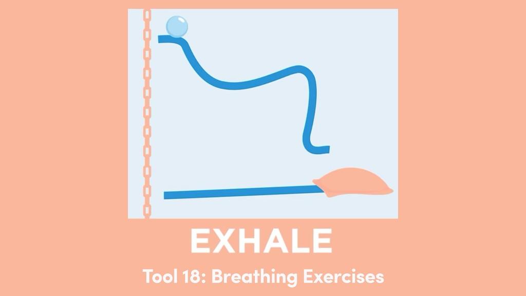 Tool 18: Breathing Exercises